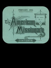 Cover of The American Missionary — Volume 37, No. 2, February, 1883