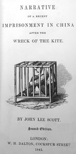 Cover of Narrative of a Recent Imprisonment in China after the Wreck of the Kite