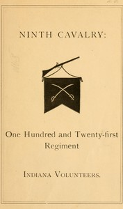 Ninth Cavalry: One Hundred and Twenty-first Regiment Indiana Volunteers