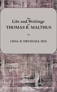 Life and Writings of Thomas R. Malthus