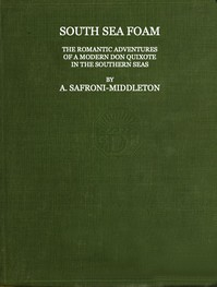 Cover of South Sea FoamThe romantic adventures of a modern Don Quixote in the southern seas