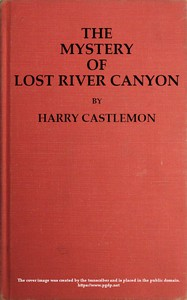 The Mystery of Lost River Canyon