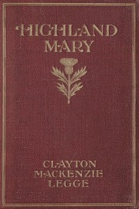 Cover of Highland Mary: The Romance of a Poet A Novel