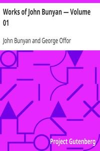 Works of John Bunyan — Volume 01
