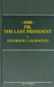 Cover of 1900; or, The last President