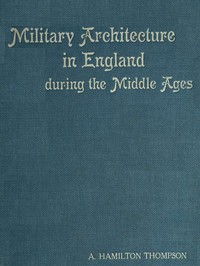 Cover of Military Architecture in England During the Middle Ages