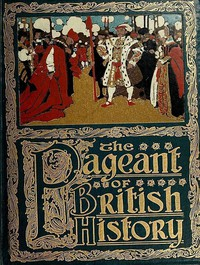 Cover of The Pageant of British History