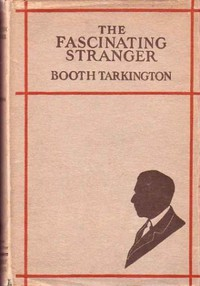 Cover of The Fascinating Stranger, and Other Stories