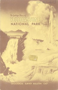 The Geologic Story of Yellowstone National Park