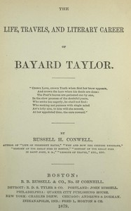 Cover of The Life, Travels, and Literary Career of Bayard Taylor