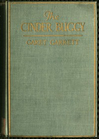Cover of The Cinder Buggy: A Fable in Iron and Steel