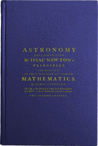 Cover of Astronomy Explained Upon Sir Isaac Newton's PrinciplesAnd made easy to those who have not studied mathematics
