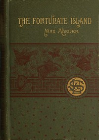 Cover of The Fortunate Island, and Other Stories