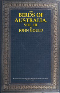Cover of The Birds of Australia, Vol. 3 of 7