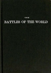 The Battles of the Worldor, cyclopedia of battles, sieges, and important military events