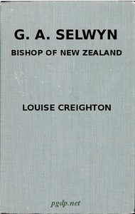 G. A. Selwyn, D.D.: Bishop of New Zealand and Lichfield