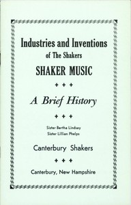 Industries and Inventions of the Shakers: Shaker Music, a Brief History