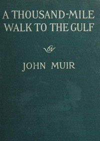 Cover of A Thousand-Mile Walk to the Gulf