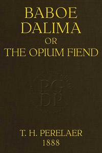 Baboe Dalima; or, The Opium Fiend