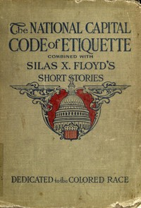 Cover of Silas X. Floyd's Short Stories for Colored People Both Old and Young Entertaining, Uplifting, Interesting