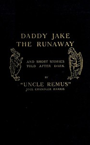 Cover of Daddy Jake the Runaway, and Short Stories Told after Dark