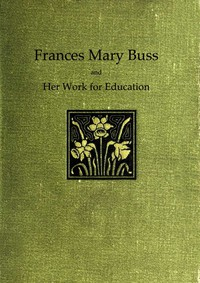 Cover of Frances Mary Buss and her work for education