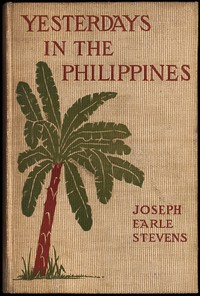 Cover of Yesterdays in the Philippines