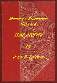 Cover of Memory's Storehouse Unlocked, True StoriesPioneer Days In Wetmore and Northeast Kansas