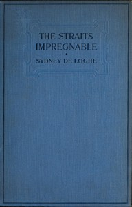 The Straits Impregnable