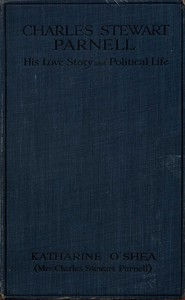 Cover of Charles Stewart Parnell: His Love Story and Political Life