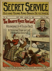 Cover of The Bradys' Race for Life; or, Rounding Up a Tough Trio: A Detective Story of Life