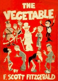 Cover of The Vegetable; or, From President to Postman