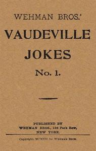 Cover of Wehman Bros.' Vaudeville Jokes No. 1.