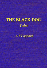 The Black Dog, and Other Stories