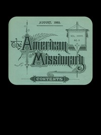 Cover of The American Missionary — Volume 37, No. 8, August, 1883