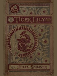 Tiger Lily, and Other Stories