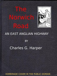 The Norwich Road: An East Anglian Highway