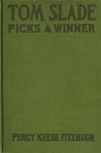 Cover of Tom Slade Picks a Winner