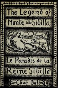 The Legend of Monte della Sibilla; or, Le paradis de la reine Sibille