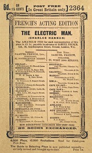 The Electric Man Being the One Act Version of the Three Act Farcical Comedy of the Same Name