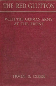 The Red Glutton: With the German Army at the Front