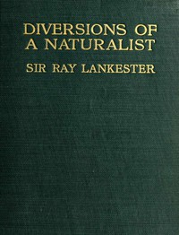 Cover of Diversions of a Naturalist
