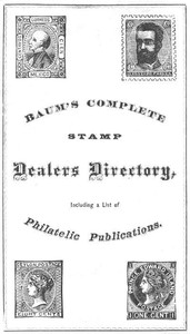 Cover of Baum's Complete Stamp Dealers Directory Containing a Complete List of All Dealers in the United States, Together with the Principal Ones of Europe, and a List of Philatelic Publications
