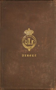 Cover of The Principal Speeches and Addresses of His Royal Highness the Prince Consort