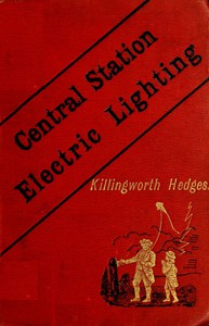 Cover of Central-Station Electric LightingWith Notes on the Methods Used for the Distribution of Electricity
