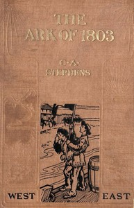 Cover of The Ark of 1803: A Story of Louisiana Purchase Times