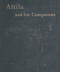 Attila and His Conquerors: A Story of the Days of St. Patrick and St. Leo the Great