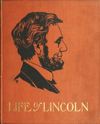 Cover of The Life of Abraham Lincoln for Young People, Told in Words of One Syllable