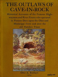 Cover of The Outlaws of Cave-in-RockHistorical Accounts of the Famous Highwaymen and River Pirates