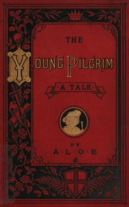 """Cover of The Young Pilgrim: A Tale Illustrative of """"The Pilgrim's Progress"""""""